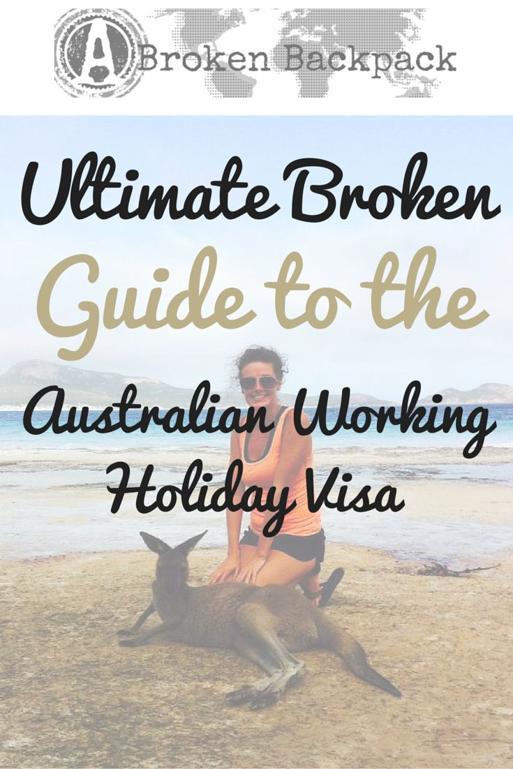 If you dream of an Australian lifestyle…Please, enjoy the ultimate broken guide to help you prepare your working holiday visa.