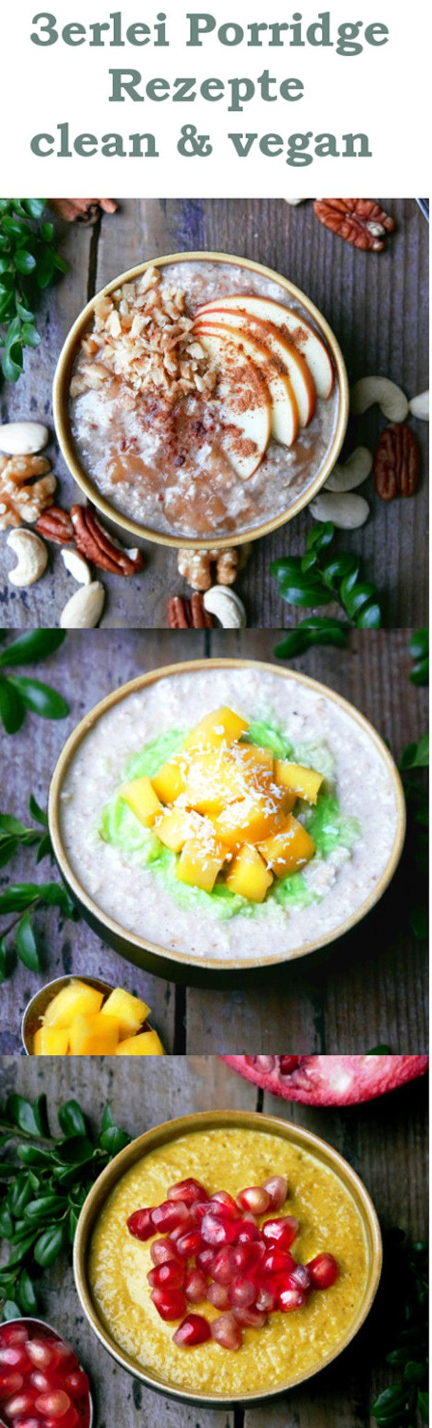 vegan Porridge Recipes for a clean and easy start in your
