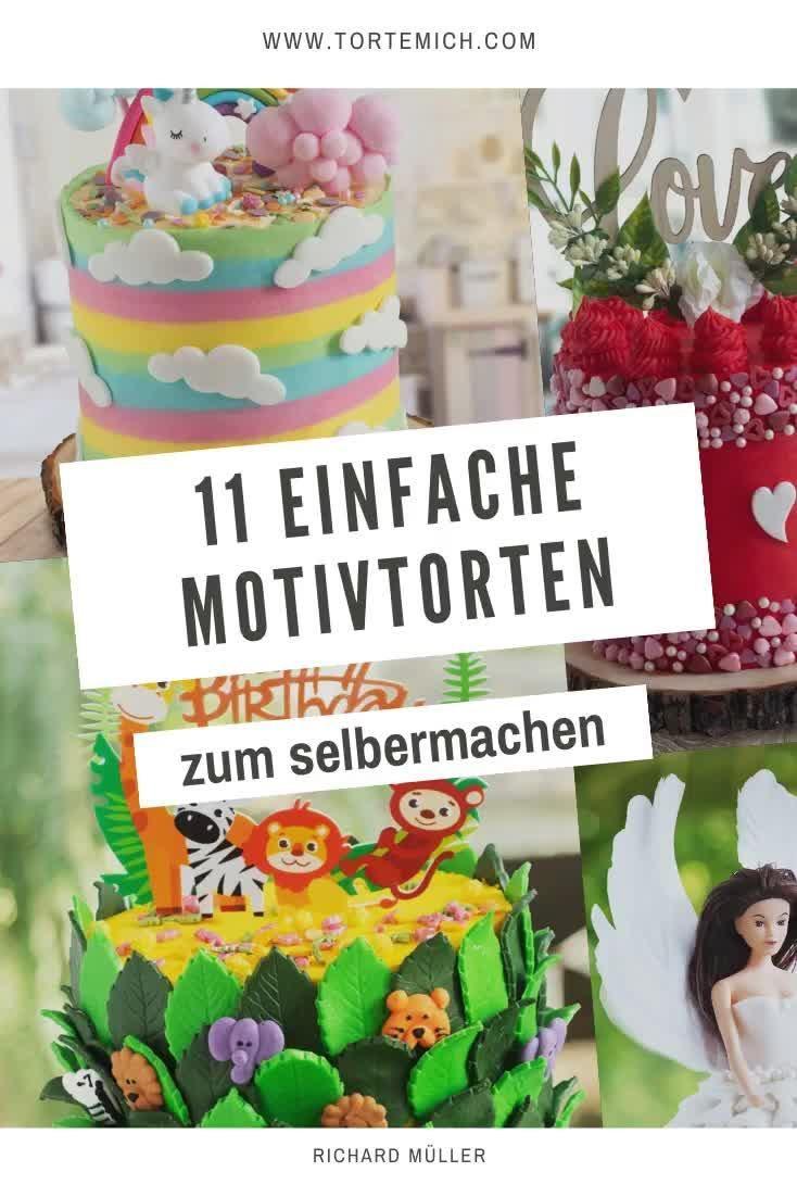 11 Einfache Motivtorten Fur Anfanger Einfach Gunstig Im Tortenset Video Motivtorten Selber Machen Motivtorten Madchen Geburtstagsparty Ideen