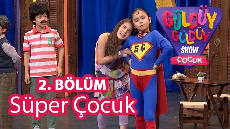 ✿ ❤ Perihan ❤ ✿  KOMEDİ :) Güldüy Güldüy Show Çocuk 2. Bölüm, Süper Çocuk Skeci :))