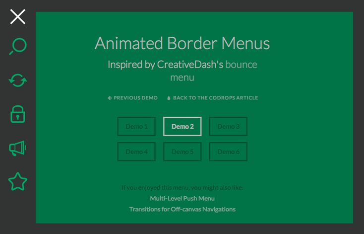 A tutorial on how to create a off-canvas icon navigation with an animated border effect. The menu effect is inspired by CreativeDash's bounce menu for mobile apps.