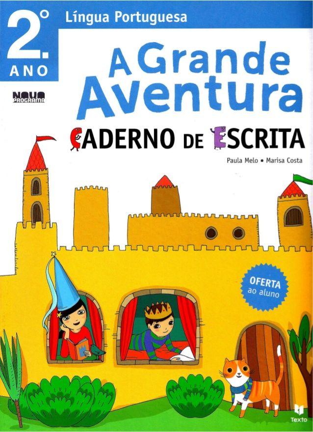 Caderno de escrita língua portuguesa 2º ano a grande aventura