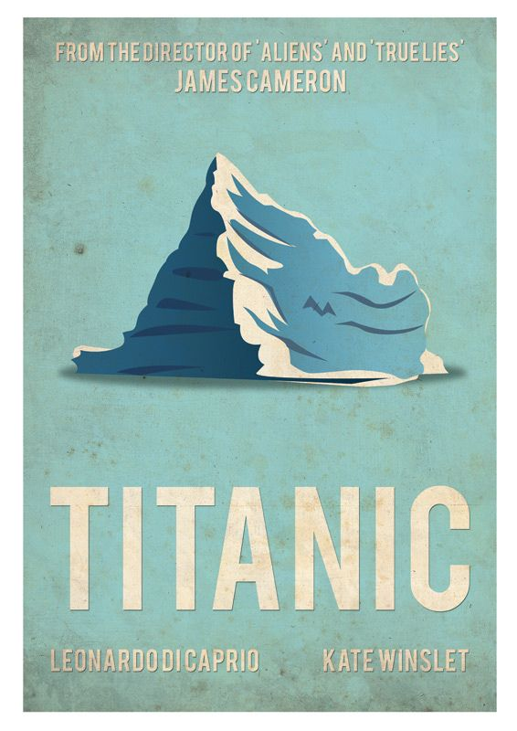 https://flic.kr/p/8PUXa4 | Titanic | A retro movie poster for the Titanic movie that starred Leonardo Di Caprio and Kate Winslet.   The iceberg is what I consider to be the most important factor in this film and based this poster around it.