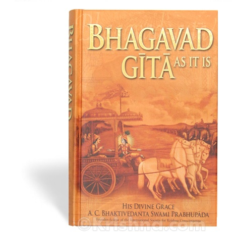 Srimad Bhagavad Gita As It Is, By His Divine Grace A.C. Bhaktivedanta Swami Srila Prabhupada.