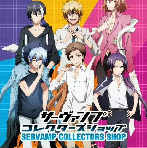 Poster of Servamp's collector shop in Japan that will be open until October? So if your in Japan, go and visit this store to satisfy your Servamp cravings!