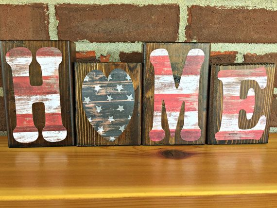 Patriotic Home Blocks Rustic Wooden Letter Blocks American Flag Decor Patriotic Decor