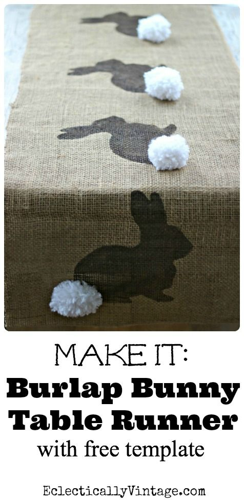 Burlap Bunny Table Runner Easter Craft .(free bunny template)