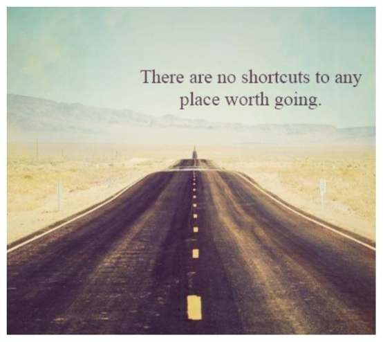 There are no shortcuts to any place worth going. / Image via findemployment.info / #graduation #motivation #inspiration