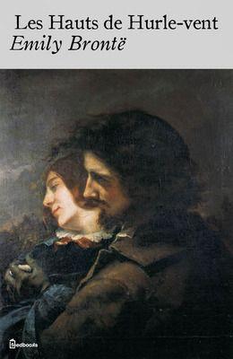 Les Hauts de Hurle-vent de Emily Brontë ! Télécharger en EPUB, aussi  disponible pour Kindle et en PDF