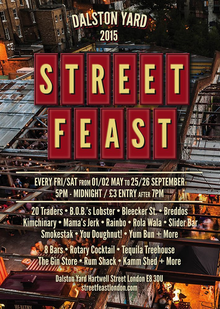 Dalston Street Feast = FOOD Until 26th Sept.