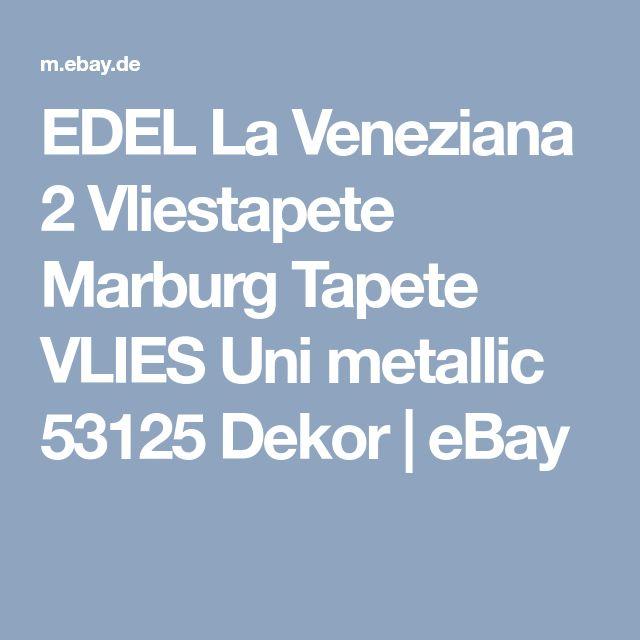 EDEL La Veneziana 2 Vliestapete Marburg Tapete VLIES Uni metallic 53125 Dekor | eBay