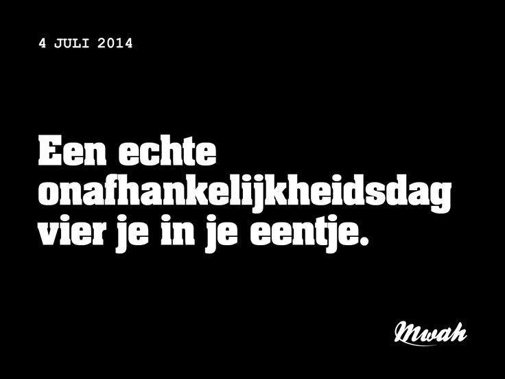 dagelijkse #quote #mwah - onafhankelijkheid