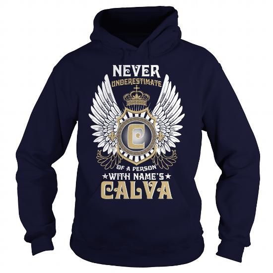 I Love CALVA  Never Underestimate Of A Person With CALVA  Name T-Shirts