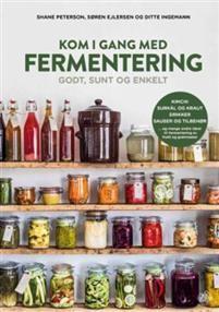 Kom i gang med fermentering: Bestille denne på biblioteket!