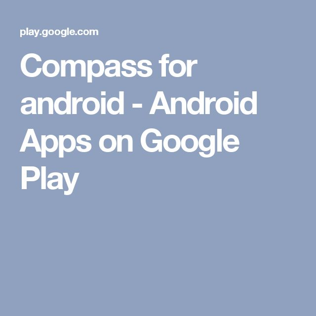 Compass for android - Android Apps on Google Play