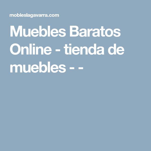 Muebles Baratos Online - tienda de muebles - -