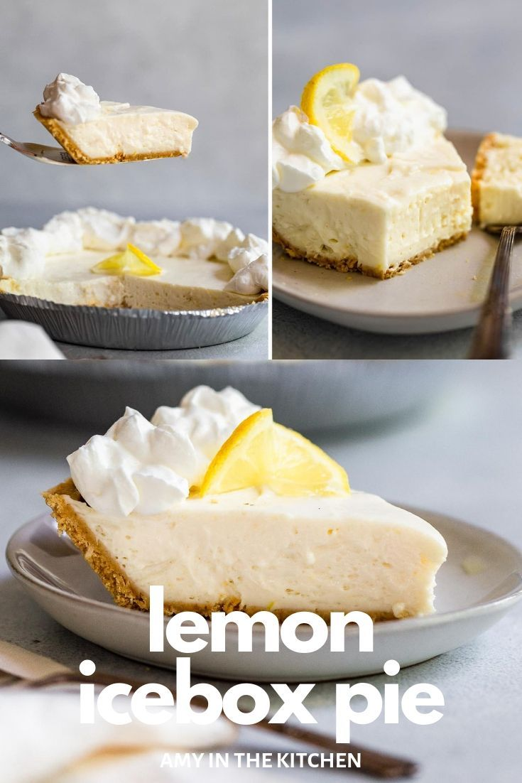 No Bake Lemon Icebox Pie Recipe 3 Ingredients Amy In The Kitchen Recipe Desserts Southern Desserts Lemon Dessert Recipes