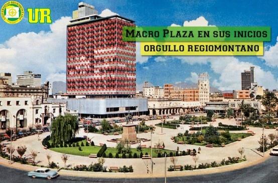 Imagen de la Macroplaza en sus inicios, icono de la ciudad de Monterrey, 4° plaza más grande del mundo.   Orgullosamente Regiomontana
