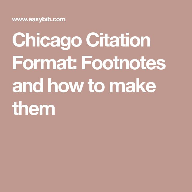 Chicago Citation Format: Footnotes and how to make them