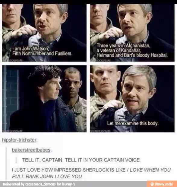 I simply LOVE YOU when you use your Captain Watson voice, John! *swoons* ;)