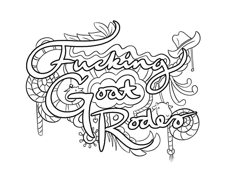 Fucking Goat Rodeo -  Coloring Page by Colorful Language © 2015.  Posted with permission, reposting permitted with attribution.  https://www.facebook.com/colorfullanguageart