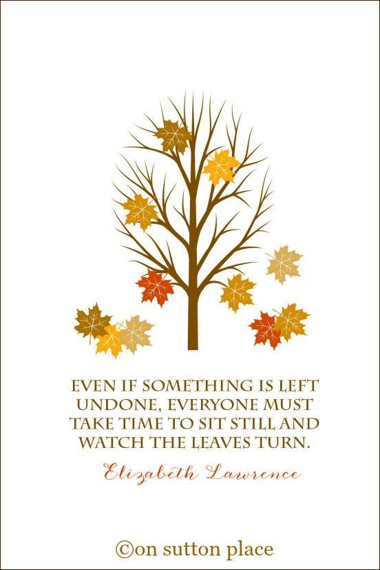 Elegant Love Quotes Autumn. QuotesGram. 201 Best Images About On Sutton Place  Printables On Pinterest