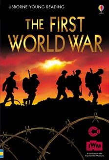 Usborne Young Reading: The First World War