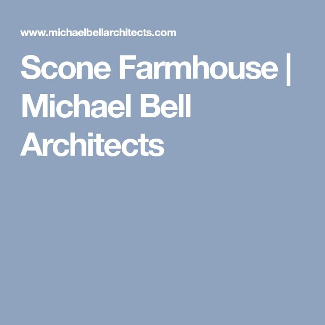 Scone Farmhouse | Michael Bell Architects