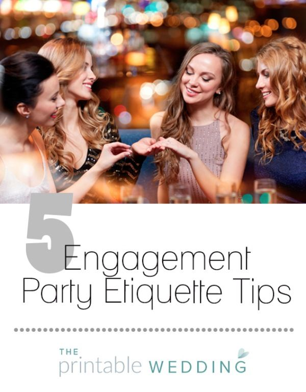 "You said ""Yes"" and now it's time to celebrate! As you're planning your engagement party, follow these few simple etiquette rules to ensure the celebration goes off without a hitch. 