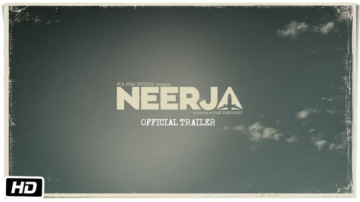 Neerja | Official Trailer | Sonam Kapoor | Shabana Azmi | This is the official trailer of Neerja, a biopic drama on the life Neerja Bhanot played by Sonam Kapoor, directed by Ram Madhvani, produced by Fox Star Studios and Bling Unplugged. Neerja is the courageous story of a 23 year old girl – an air hostess – who lost her life while saving... | http://masalamoviez.com/neerja-official-trailer-sonam-kapoor-shabana-azmi/