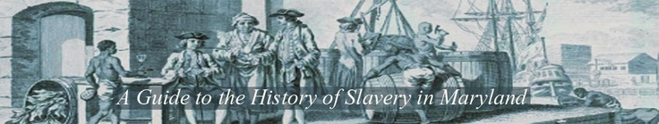 A Guide to the History of Slavery in Maryland (Figure 1: Engraving of Africans unloading tobacco on a Chesapeake Bay wharf, ca. 1750)