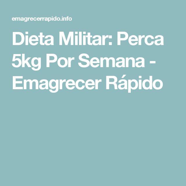 Dieta Militar: Perca 5kg Por Semana - Emagrecer Rápido