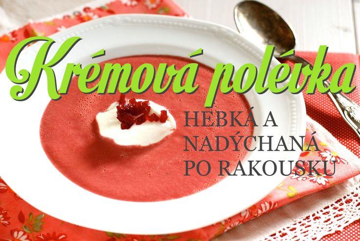 Jak se dělá perfektní krémová polévka, aniž by se zahušťovala jíškou nebo bramborou, chutnala skvěle a vypadala sytě a živě? Tady je snadný fígl. + Recept na dobrú cesnačku.