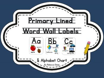 Word Wall Labels & Alphabet Chart {Primary Lined}