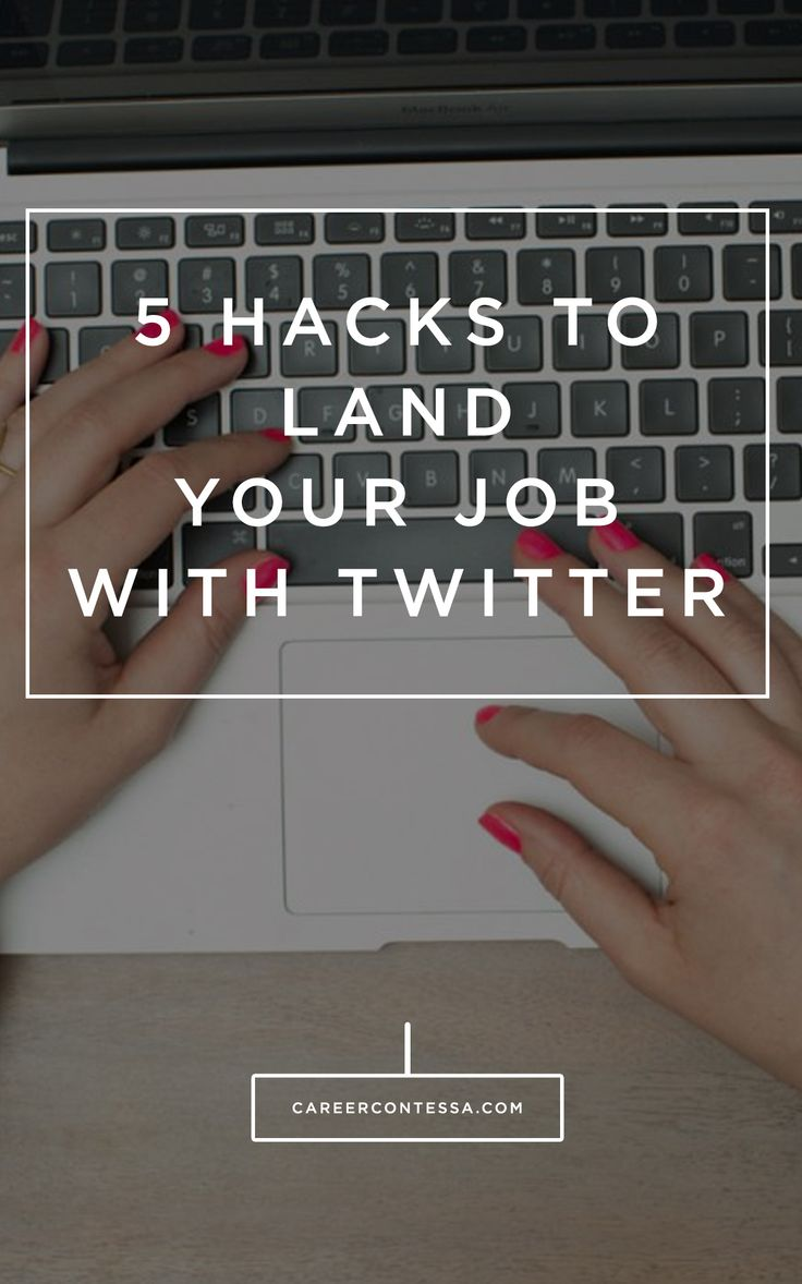 job hopping resume%0A How To Use Twitter To Find A Job You Love