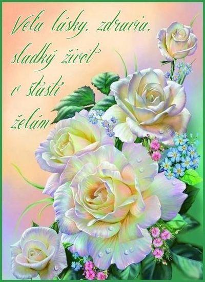 Veľa lásky, zdravia, sladký život v šťastí želám