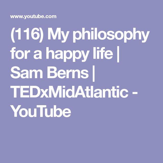 (116) My philosophy for a happy life | Sam Berns | TEDxMidAtlantic - YouTube