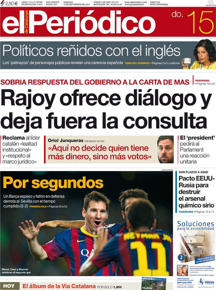 Los Titulares y Portadas de Noticias Destacadas Españolas del 15 de Septiembre de 2013 del Diario El Periódico ¿Que le pareció esta Portada de este Diario Español?