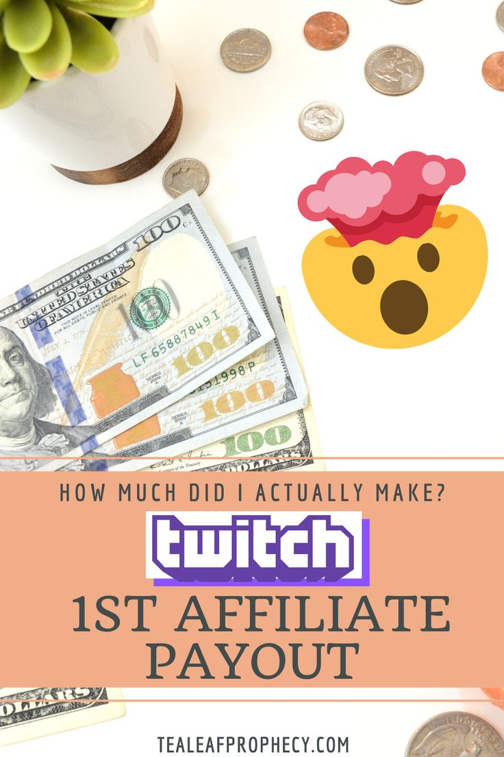 Twitch Affiliate First Payout How Much Do Streamers