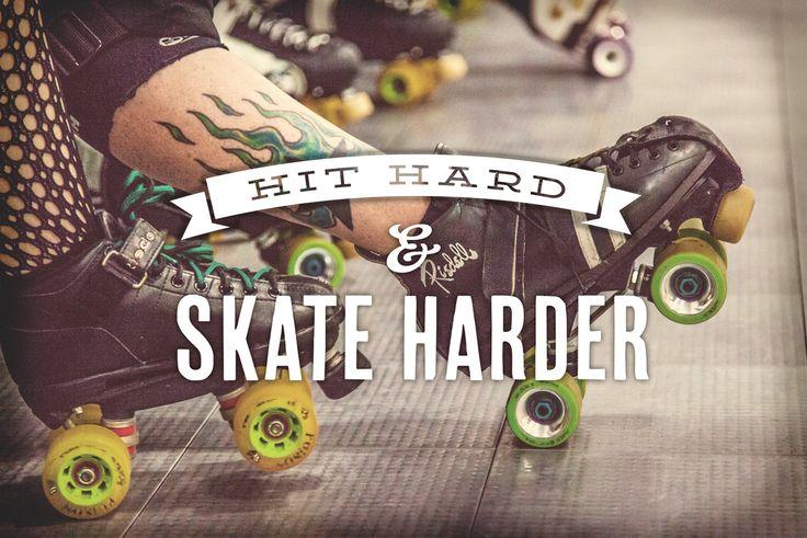 Roller Derby... skate harder