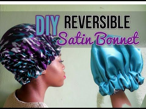 DIY Reversible Satin Bonnet/Sleep Cap |JusBeauty - YouTube