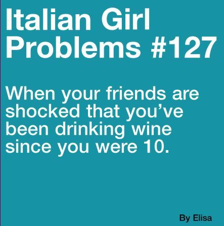 Italian Girl Problems.