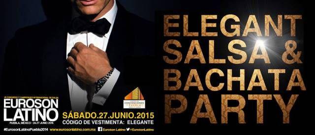 Elegant Salsa & Bachata Party   Concierto Frankie Vazquez   Euroson Latino 2015   Sábado 27 de Junio 2015   Centro de Convenciones de Puebla – 21:00 hrs   Final Campeonato: Salsa Parejas Pro   Código de vestimenta: Elegante