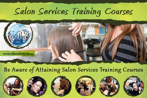Be Aware of Attaining Salon Services Training Courses