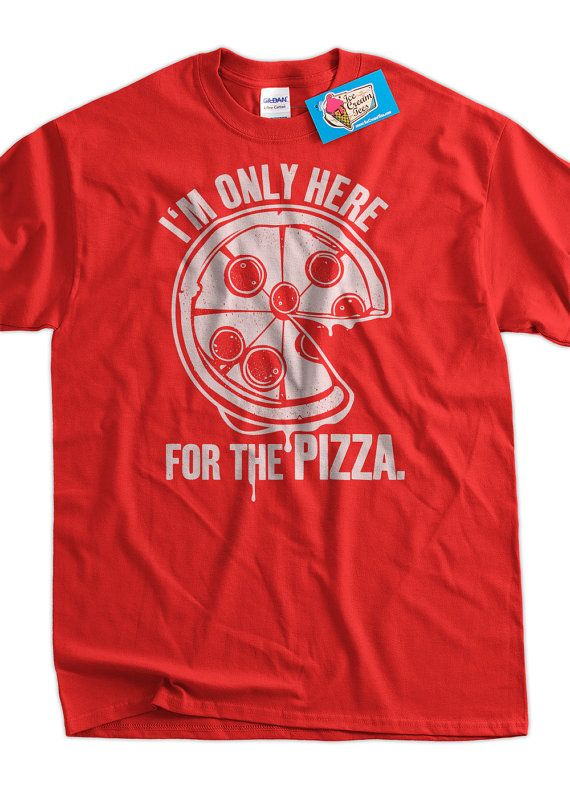 Funny Pizza Shirt - Im only here for the Pizza T-shirt tee pork pig meat candy mens ladies youth on Etsy, $14.94