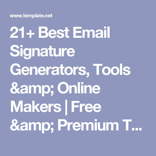 21+ Best Email Signature Generators, Tools & Online Makers | Free & Premium Templates