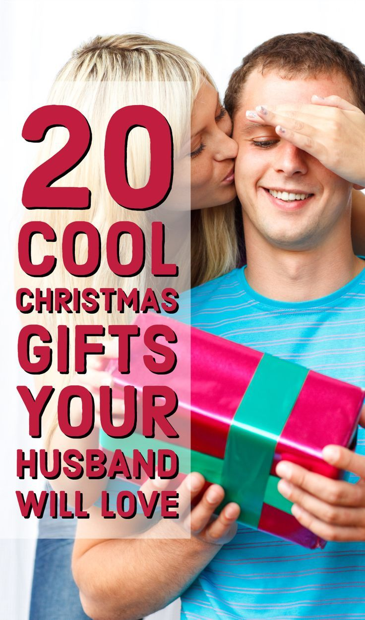 20 Best Gift Ideas For Husbands Cool Gifts Your Husband Will Love Best Christmas Presents Boyfriend Gifts Christmas Fun