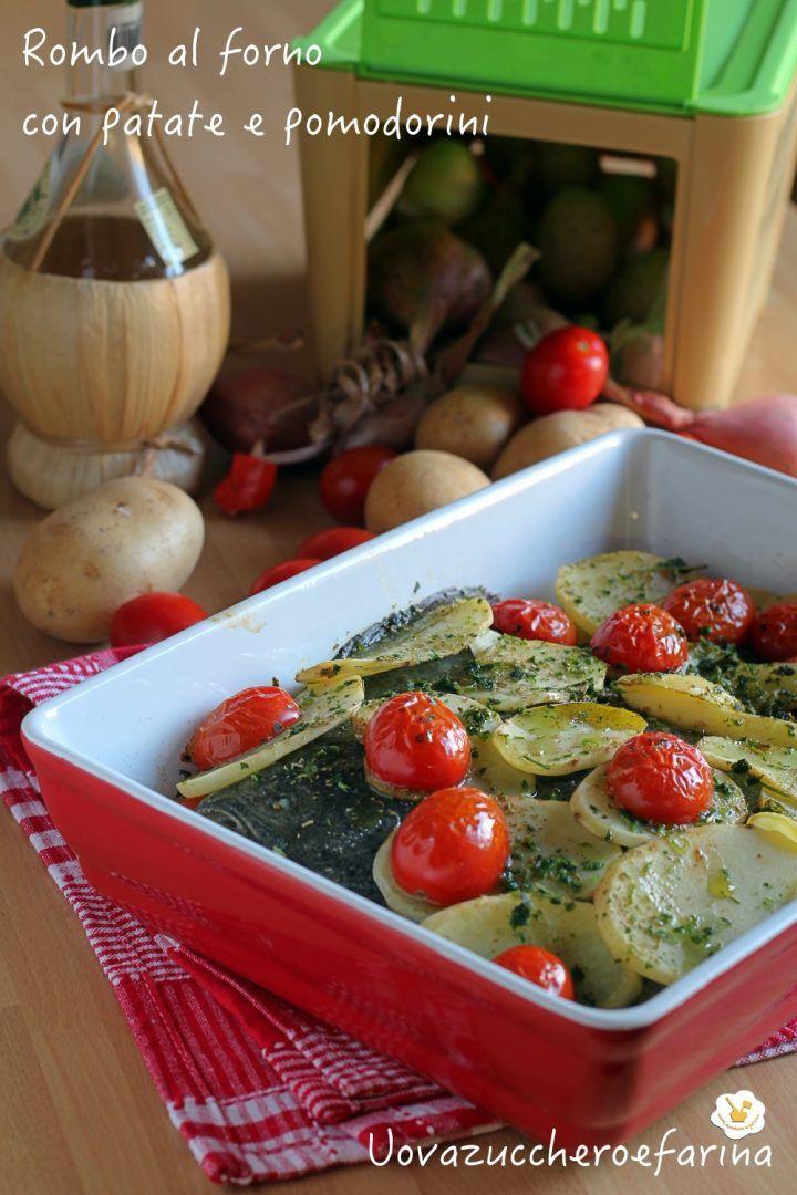 rombo forno patate pomodorini piccadilly