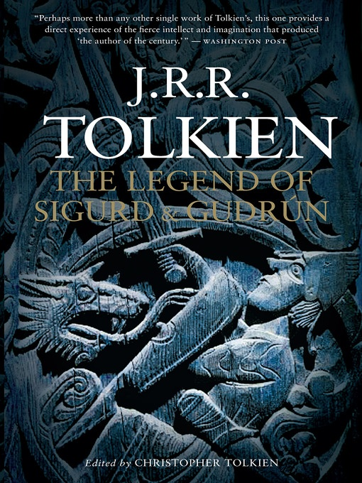 Many years ago, J.R.R. Tolkien composed his own version of the great legend of Northern antiquity, recounted here in The Legend of Sigurd and Gudrún.