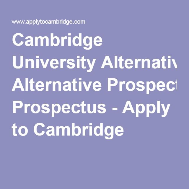 Cambridge University Alternative Prospectus - Apply to Cambridge